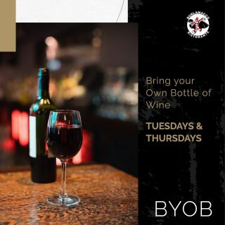 """It's """"Bring Your Own Bottle"""" Tuesday again, only this time it's also Labour Day!  Head down to our restaurant with your own wine, or pick one from us and give a toast to yourself and your friends for the hard work!"""